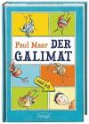 Der Galimat und ich - Paul Maar, Ute Krause