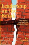 Leadership on the Brink: The Church's Confrontation with God's Word - Jim Thomson