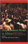 Displacement Risks in Africa: Refugees, Resettlers and Their Host Population - Itaru Ohta