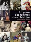 La Place des femmes dans l'histoire. Une histoire mixte - Genevieve Dermenjian, Irène Jami, Annie Rouqier, Françoise Thébaud