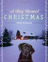 A Dog Named Christmas Hardcover November 4, 2008 - Greg Kincaid