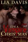 It's A Vampire Christmas - Lia Davis