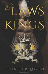 The Laws of Kings (Volume 1) - Jennifer Loren, Hang Le