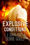 Explosive Conditions - Debbie Gould, L.J. Garland