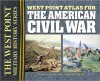 West Point Atlas for the American Civil War - Thomas E. Griess