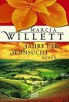 Jahre der Sehnsucht - Marcia Willett