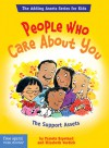 People Who Care About You: The Support Assets - Pamela Espeland, Elizabeth Verdick