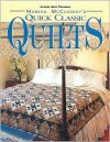 Marsha McCloskey's Quick Classic Quilts: Four-Patches to Feathered Stars - Marsha McCloskey