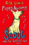 Puppy Academy: Scout and the Sausage Thief - Gill Lewis