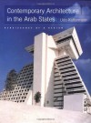 Contemporary Architecture in the Arab States: Renaissance of a Region - Udo Kultermann