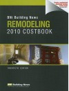 Bni Building News Remodeling 2010 Costbook - William D. Mahoney