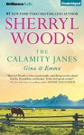The Calamity Janes: Gina & Emma: To Catch a Thief, The Calamity Janes - Sherryl Woods, Tanya Eby