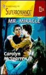 Mr. Miracle - Carolyn McSparren