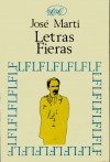 Letras fieras - José Martí