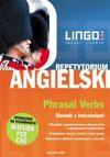 Angielski. Phrasal Verbs. Repetytorium - Dorota Koziarska, Alisa Mitchel Masiejczyk