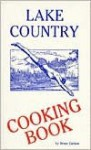 Lake Country Cooking Book - Bruce Carlson