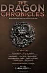 The Dragon Chronicles (The Future Chronicles) - Samuel Peralta, Monica Enderle Pierce, Chris Pourteau, Vincent Trigili, Kim Wells, Daniel Arenson, David Adams, Alex Albrinck, Elle Casey, K. J. Colt, Nina Croft, Ted Cross, Terah Edun, Ellen Campbell