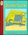 Dump Truck, The - Arlene Blanchard