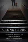 Thunder Dog: A Blind Man, His Guide Dog, and the Triumph of Trust at Ground Zero - Michael Hingson, Flory Susy Flory