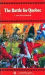 The Battle for Quebec - F. van Wyck Mason