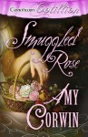 Smuggled Rose - Amy Corwin
