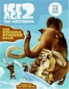 Ice Age 2 the Reusable Sticker Book [With Reusable Stickers] - Artful Doodlers, Jodi Huelin