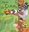 Please, Mr. Crocodile (Lift The Flap Books (Child's Play)) - Kay Widdowson