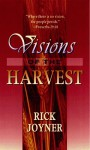Visions of the Harvest - Rick Joyner