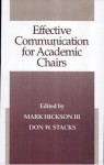 Effective Communication For Academic Chairs - Mark Hickson