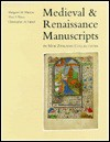 Medieval and Renaissance Manuscripts in New Zealand Collections - Margaret M. Manion, Christopher De Hamel