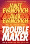 Trouble Maker--Book One: A Barnaby and Hooker Graphic Novel - Janet Evanovich and Alezx Evanovich
