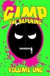 Gimp: The Rapening (Volume Uno) - Brian Harris