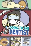 Going To The Dentist (First Graphics: My Community) - Lori Mortensen, Jeffrey Thompson