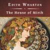 The House of Mirth - Edith Wharton, Wanda McCaddon