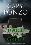 A Touch of Greed - Gary Ponzo