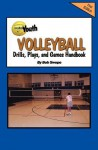 Youth Volleyball Drills, Plays, and Games Handbook - Bob Swope