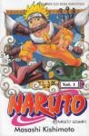 Naruto Vol. 1: Naruto Uzumaki - Masashi Kishimoto