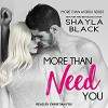 More Than Need You: More Than Words Series, Book 2 - Christian Fox, Shayla Black