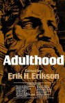 Adulthood - Erik H. Erikson