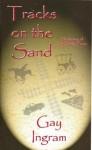 Tracks On The Sand - Gay Ingram