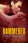 Hammered - Casey Holloway