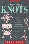 The Book of Decorative Knots - Peter Owen