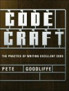 Code Craft: The Practice of Writing Excellent Code - Pete Goodliffe