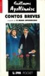 Contos Breves / O mago apodrecido - Guillaume Apollinaire, Gonçalo de Barros Carvalho, Mello Mourão
