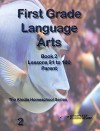 First Grade Language Arts Book 2 Parent Edition - Homeschool Curriculum (First Grade Homeschool Curriculum) - Amy Mazolla, Rebecca Brooks