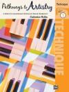 Pathways to Artistry Technique, Bk 1 - Catherine Rollin