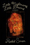 Little Nightmares, Little Dreams - Rachel Simon