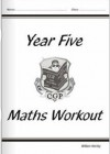 Maths Workout: Year Five: Key Stage 2: Levels 3-4 - Richard Parsons, William Hartley