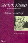 Sherlock Holmes - Casos Extraordinários - Arthur Conan Doyle