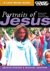 Portraits Of Jesus (Cover To Cover Lent Study Guides) - Selwyn Hughes